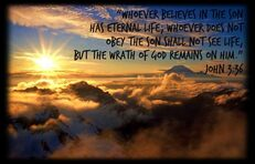 Believe in Jesus as the Son of God: John 3:36